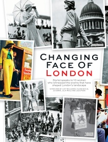 Changing Face Of London interviews (Stylist)