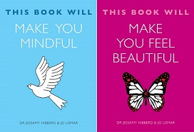 My two new books! This Book Will Make You Mindful and This Book Will Make You Feel Beautiful
